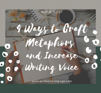4 Ways to Craft Metaphors and Increase Writing Voice